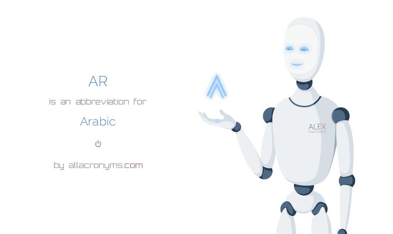 AR is  an  abbreviation  for Arabic
