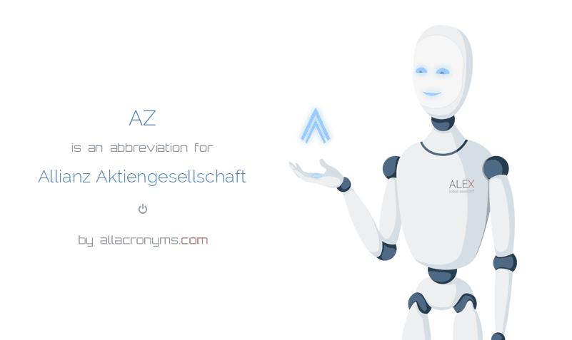 AZ is  an  abbreviation  for Allianz Aktiengesellschaft