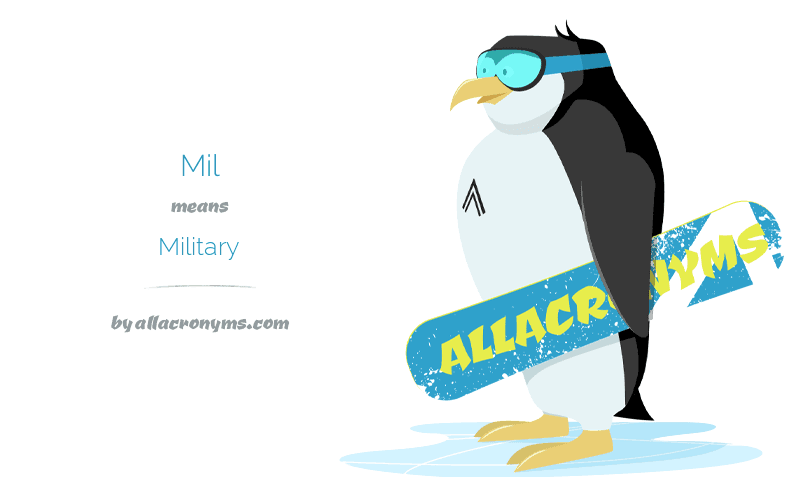 Mil means Military