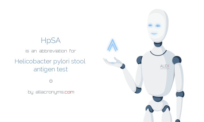 HpSA is  an  abbreviation  for Helicobacter pylori stool antigen test