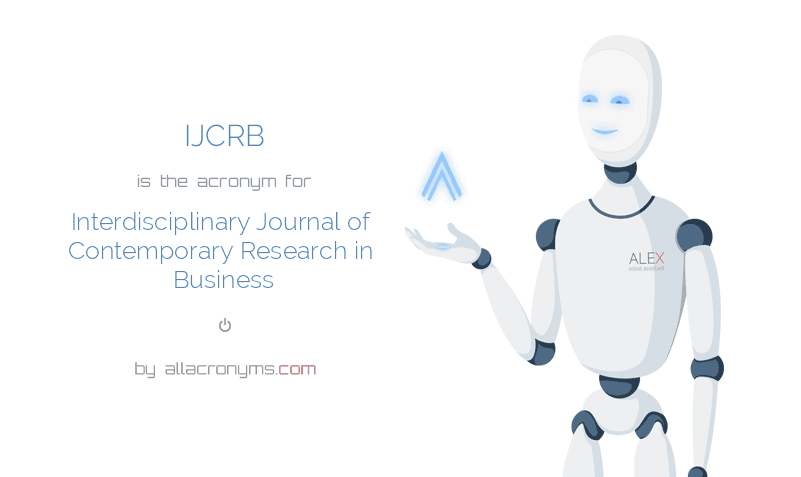 IJCRB is  the  acronym  for Interdisciplinary Journal of Contemporary Research in Business