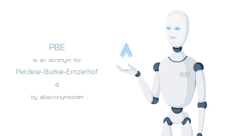 PBE is  an  acronym  for Perdew-Burke-Ernzerhof