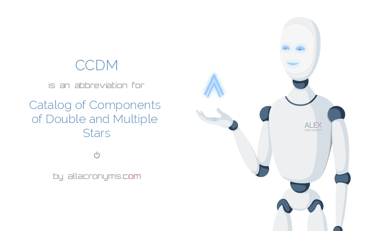 CCDM is  an  abbreviation  for Catalog of Components of Double and Multiple Stars