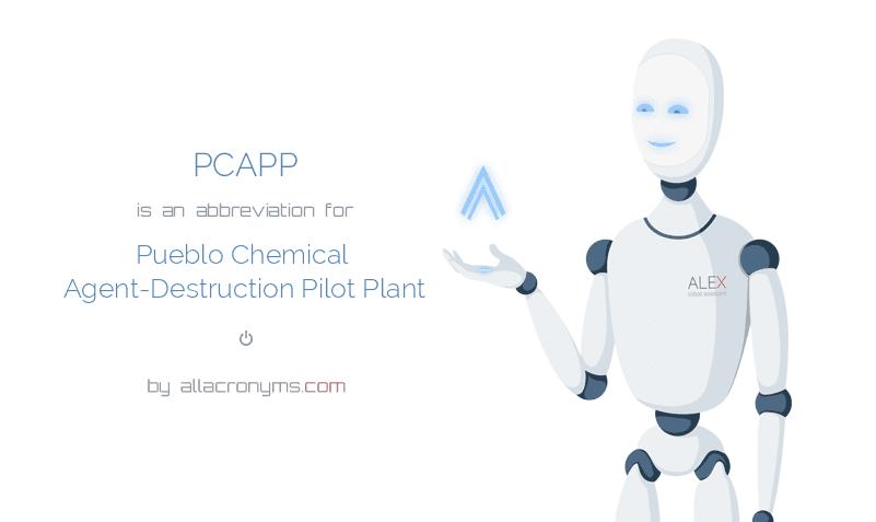 PCAPP is  an  abbreviation  for Pueblo Chemical Agent-Destruction Pilot Plant