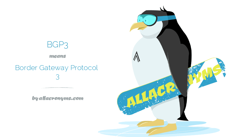 BGP3 means Border Gateway Protocol 3