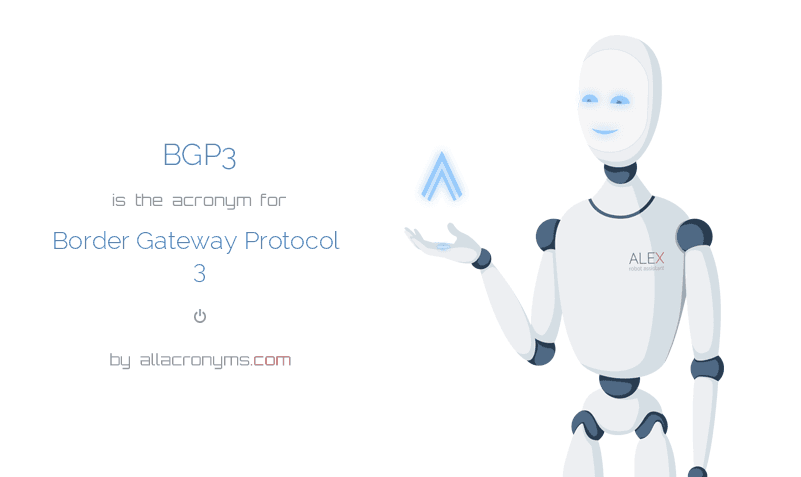 BGP3 is  the  acronym  for Border Gateway Protocol 3
