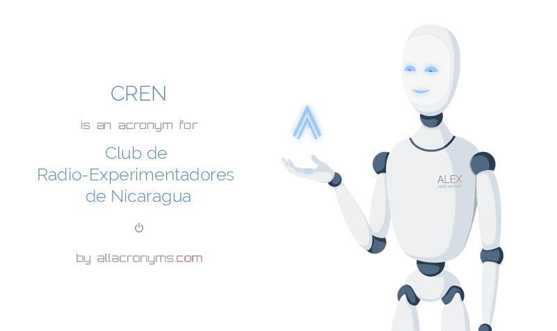 CREN is  an  acronym  for Club de Radio-Experimentadores de Nicaragua