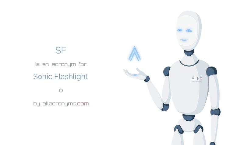 SF - Sonic Flashlight