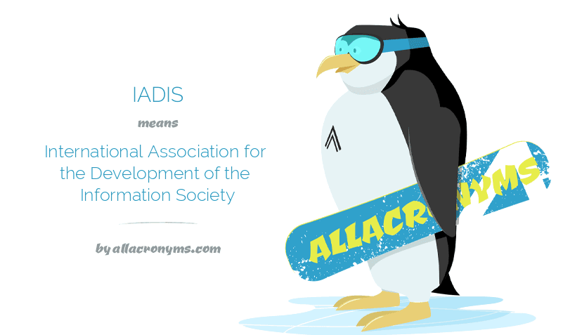 IADIS means International Association for the Development of the Information Society