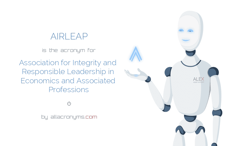 AIRLEAP is  the  acronym  for Association for Integrity and Responsible Leadership in Economics and Associated Professions