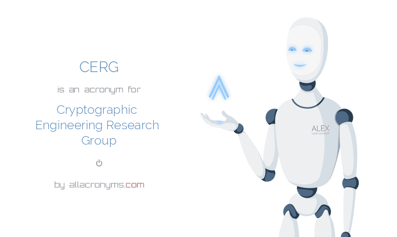 CERG is  an  acronym  for Cryptographic Engineering Research Group