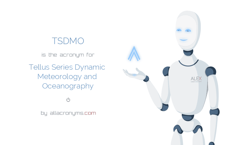 TSDMO is  the  acronym  for Tellus Series Dynamic Meteorology and Oceanography