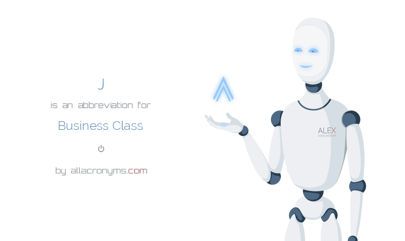 J is  an  abbreviation  for Business Class