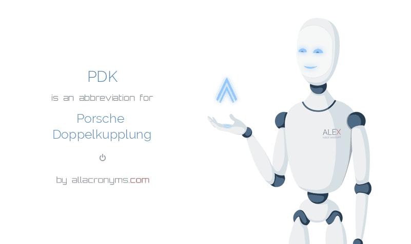 PDK is  an  abbreviation  for Porsche Doppelkupplung