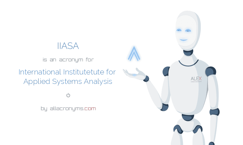 IIASA is  an  acronym  for International Institutetute for Applied Systems Analysis