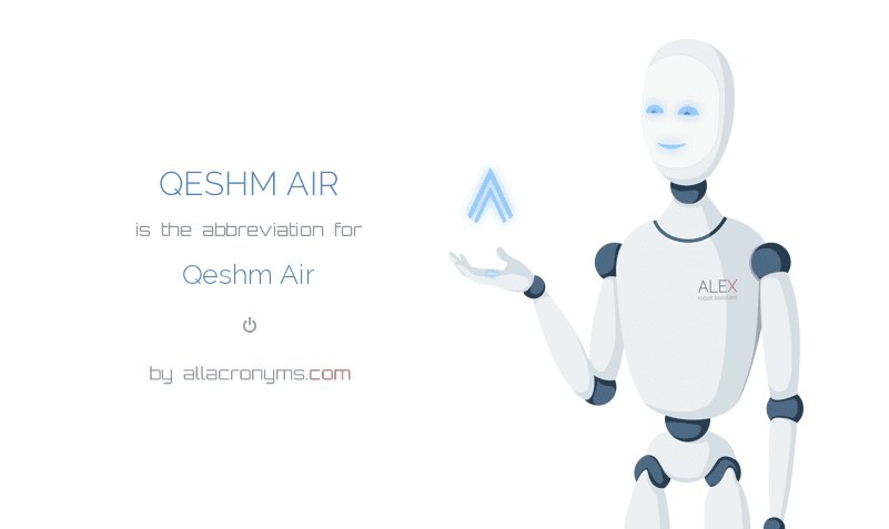 QESHM AIR is  the  abbreviation  for Qeshm Air