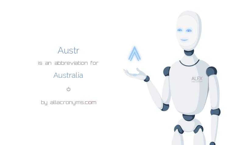 Austr Is An Abbreviation For Australia