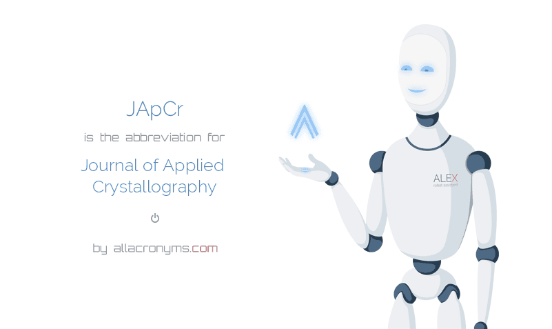 JApCr is  the  abbreviation  for Journal of Applied Crystallography