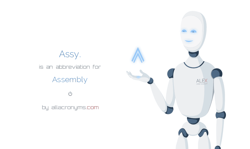 Assy Abbreviation Stands For Assembly