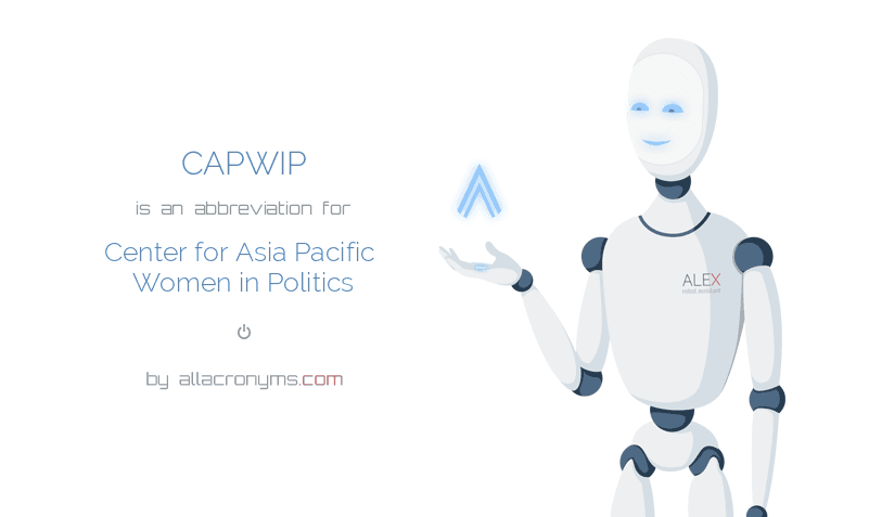 CAPWIP is  an  abbreviation  for Center for Asia Pacific Women in Politics