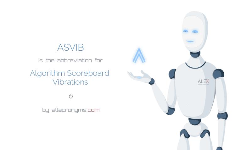 ASVIB is  the  abbreviation  for Algorithm Scoreboard Vibrations