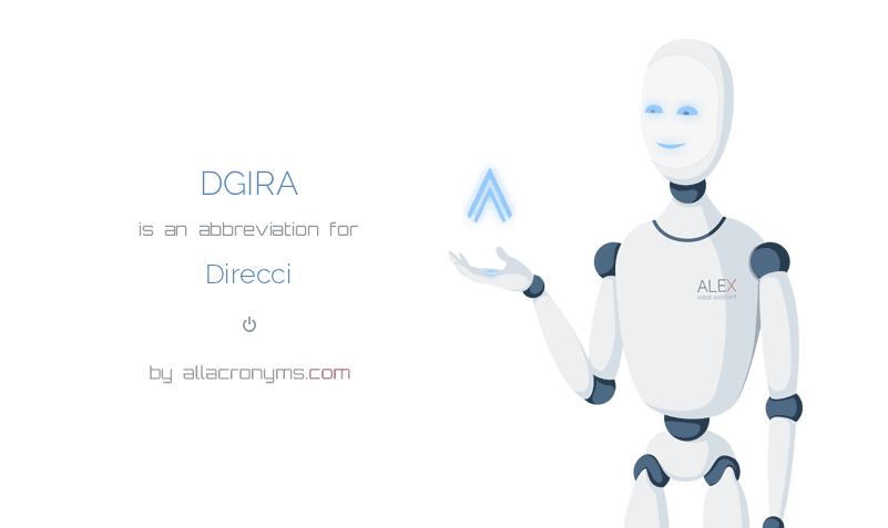 DGIRA is  an  abbreviation  for Direcci