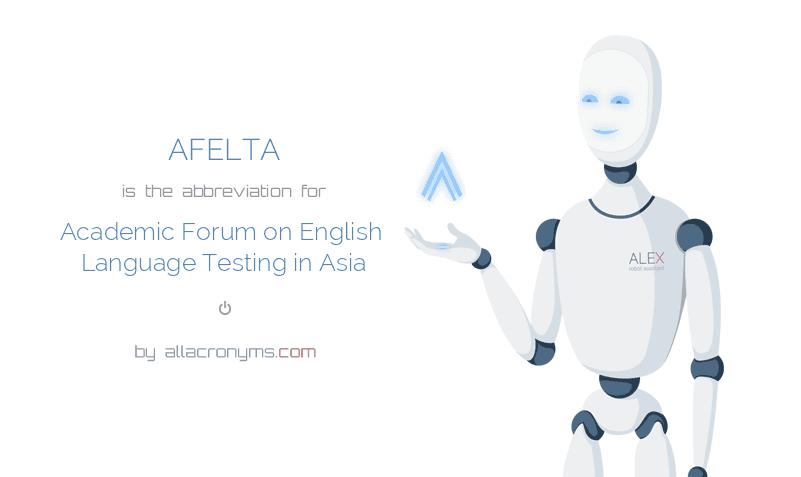 AFELTA - Academic Forum on English Language Testing in Asia