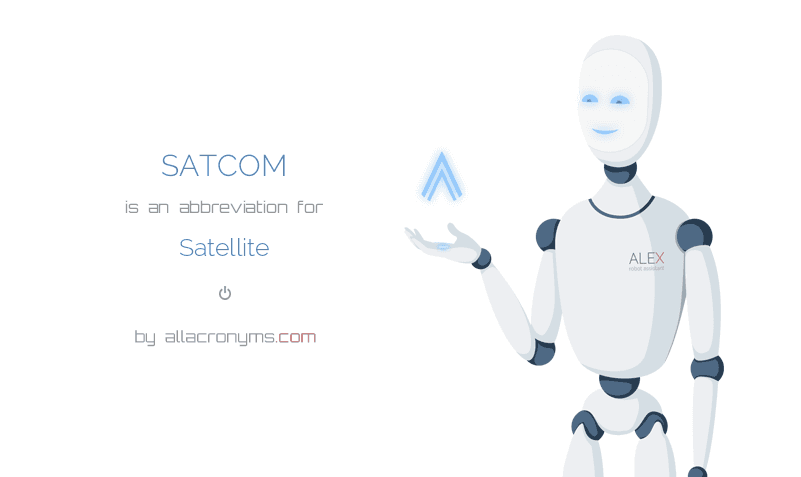 SATCOM is  an  abbreviation  for Satellite