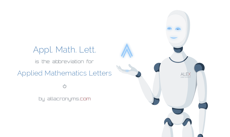 Appl. Math. Lett. is  the  abbreviation  for Applied Mathematics Letters
