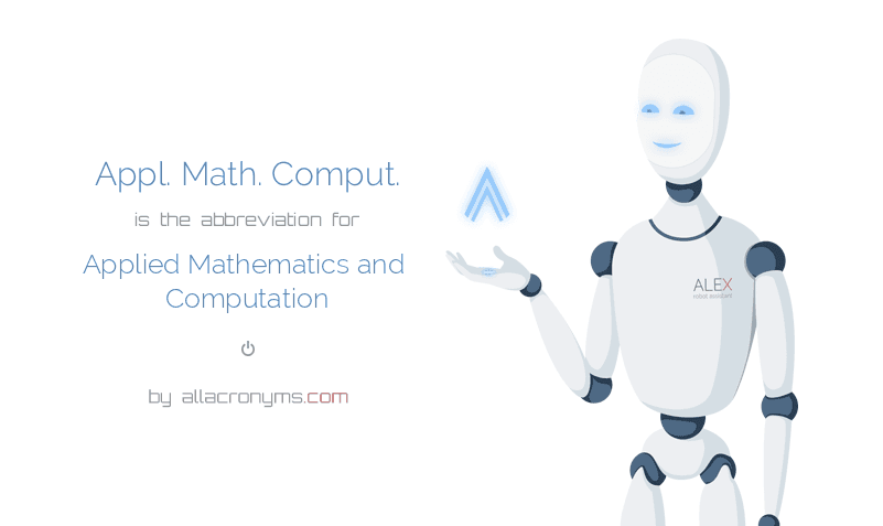 Appl. Math. Comput. is  the  abbreviation  for Applied Mathematics and Computation