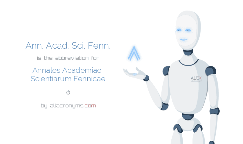 Ann. Acad. Sci. Fenn. is  the  abbreviation  for Annales Academiae Scientiarum Fennicae