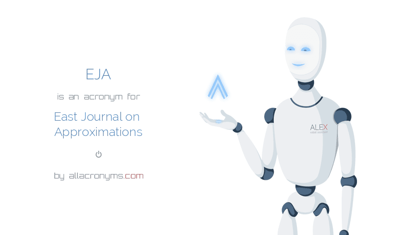 EJA is  an  acronym  for East Journal on Approximations
