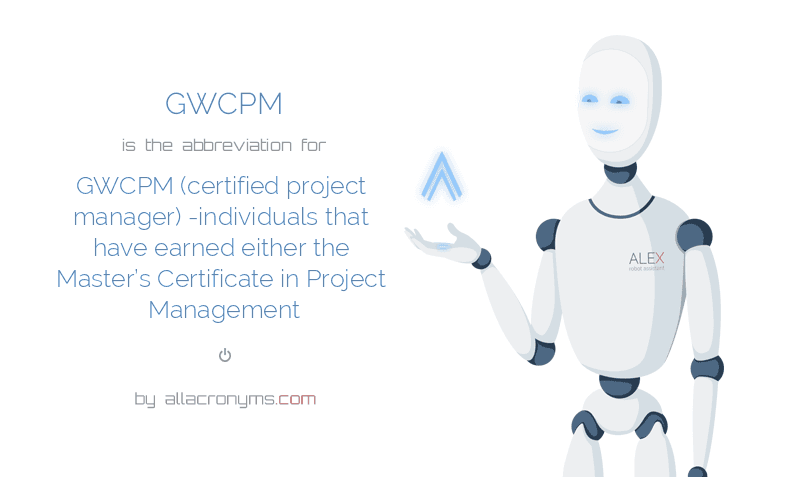 Gwcpm Abbreviation Stands For Gwcpm Certified Project Manager