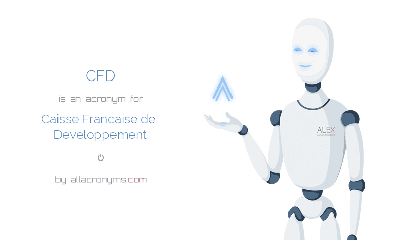 CFD is  an  acronym  for Caisse Francaise de Developpement