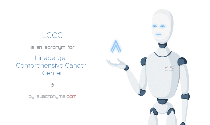 LCCC is  an  acronym  for Lineberger Comprehensive Cancer Center