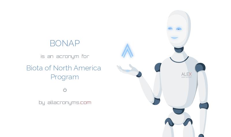 BONAP is  an  acronym  for Biota of North America Program