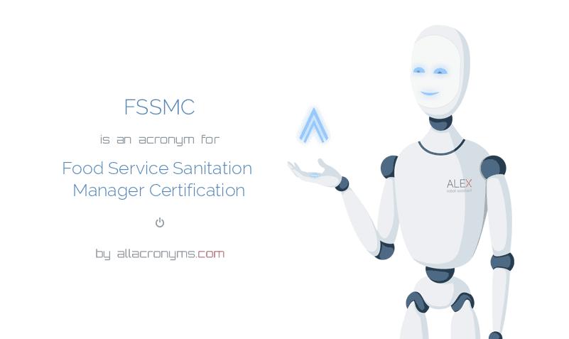 FSSMC abbreviation stands for Food Service Sanitation Manager ...