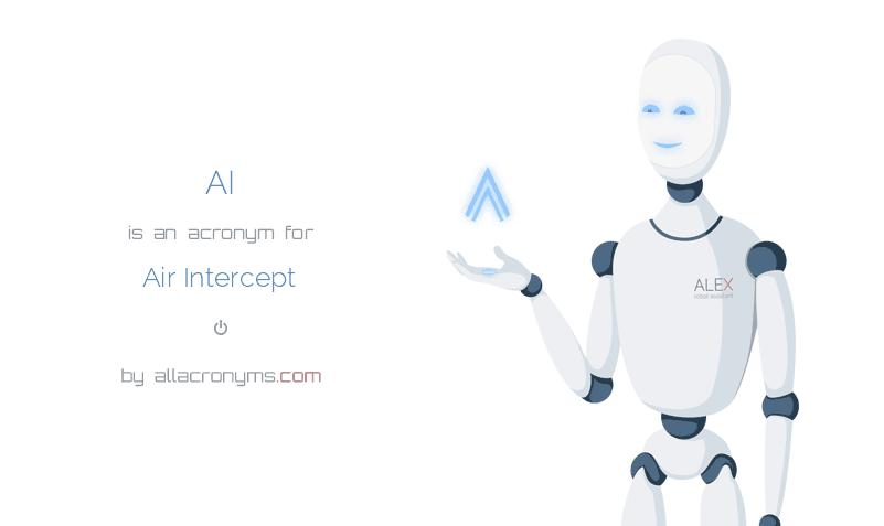 AI is  an  acronym  for Air Intercept