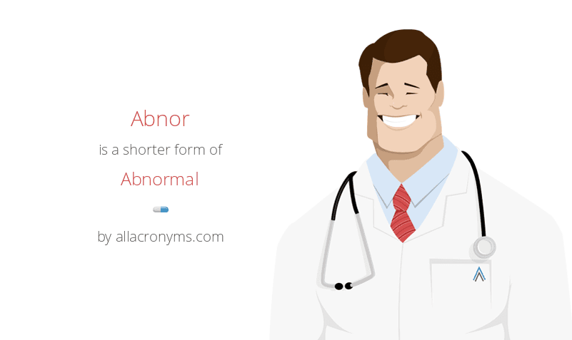 Abnor is a shorter form of Abnormal